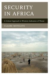 Security in Africa by Claire Metelits