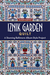 Iznik Garden Quilt by Tamsin Harvey
