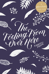 The Feeling from over Here by Gabrielle Tozer