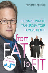 From Fat to Fit by Ebury Publishing