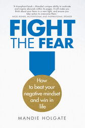 Fight the Fear by Mandie Holgate