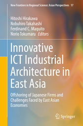 Innovative ICT Industrial Architecture in East Asia by Hitoshi Hirakawa