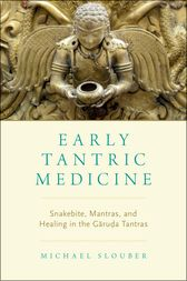 Early Tantric Medicine by Michael Slouber