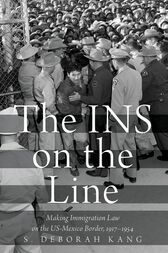 The INS on the Line by S. Deborah Kang
