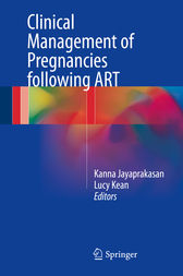Clinical Management of Pregnancies following ART by Kanna Jayaprakasan