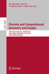Discrete and Computational Geometry and Graphs by Jin Akiyama