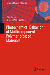 Photochemical Behavior of Multicomponent Polymeric-based Materials by Dan Rosu
