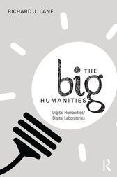 The Big Humanities by Richard J. Lane