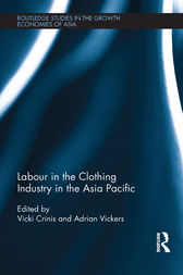 Labour in the Clothing Industry in the Asia Pacific by Vicki Crinis