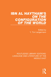 Ibn al-Haytham's On the Configuration of the World by Y. Tzvi Langermann