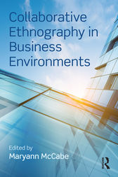 Collaborative Ethnography in Business Environments by Maryann McCabe