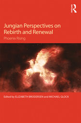 Jungian Perspectives on Rebirth and Renewal by Elizabeth Brodersen