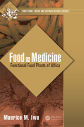 Food as Medicine by Maurice M. Iwu