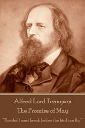 The Promise of May by Alfred Lord Tennyson