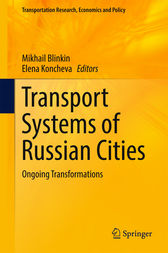 Transport Systems of Russian Cities by Mikhail Blinkin