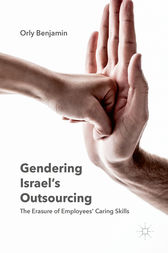 Gendering Israel's Outsourcing by Orly Benjamin