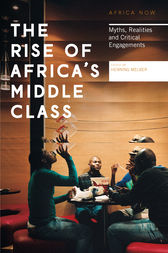 The Rise of Africa's Middle Class by Henning Melber
