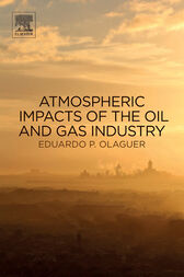 Atmospheric Impacts of the Oil and Gas Industry by Eduardo P Olaguer