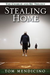 Stealing Home by Tom Mendicino