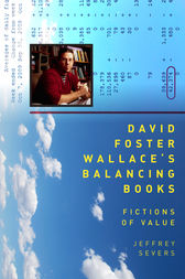 David Foster Wallace's Balancing Books by Jeffrey Severs