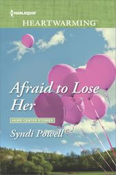 Afraid to Lose Her by Syndi Powell