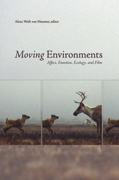 Moving Environments by Alexa Weik von Mossner