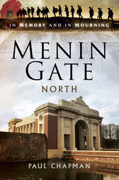 Menin Gate North by Paul Chapman