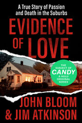 Evidence of Love by John Bloom