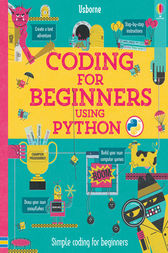Coding for Beginners: Using Python (for tablet devices) by Louie Stowell