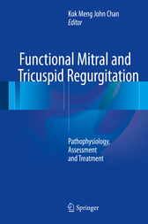 Functional Mitral and Tricuspid Regurgitation by Kok Meng John Chan