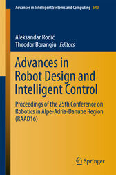 Advances in Robot Design and Intelligent Control by Aleksandar Rodic