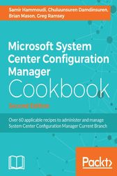 Microsoft System Center Configuration Manager Cookbook by Samir Hammoudi