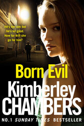 Born Evil by Kimberley Chambers