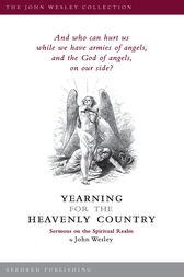 Yearning for the Heavenly Country by John Wesley