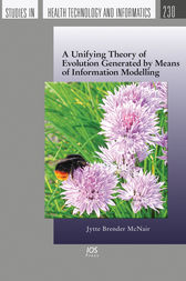 A Unifying Theory of Evolution Generated by Means of Information Modelling by J. Brender McNair