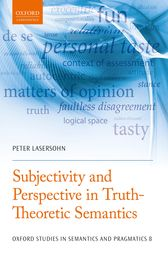 Subjectivity and Perspective in Truth-Theoretic Semantics by Peter Lasersohn