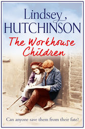 The Workhouse Children by Lindsey Hutchinson