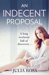 An Indecent Proposal by Julia Ross