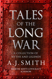 Tales of the Long War by A.J. Smith