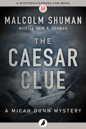 The Caesar Clue by Malcolm Shuman writing as M. K. Shuman