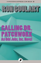 Calling Dr. Patchwork by Ron Goulart