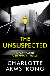The Unsuspected by Charlotte Armstrong