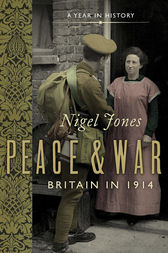Peace and War by Nigel Jones