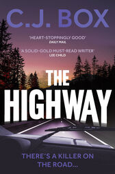 The Highway by C.J. Box