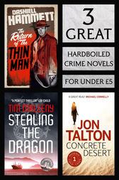 3 Great Hardboiled Crime Novels by Dashiell Hammett