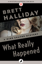 What Really Happened by Brett Halliday