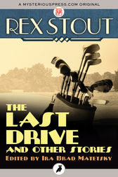 The Last Drive by Rex Stout
