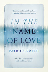 In the Name of Love by Patrick Smith