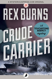 Crude Carrier by Rex Burns