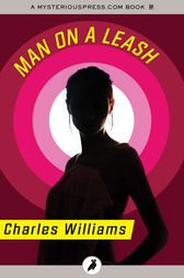 Man on a Leash by Charles Williams